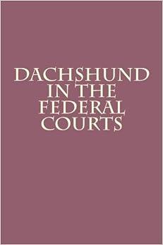 daschund dachshund in the federal courts