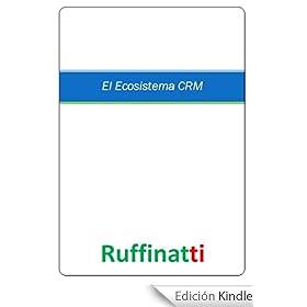 El Ecosistema CRM