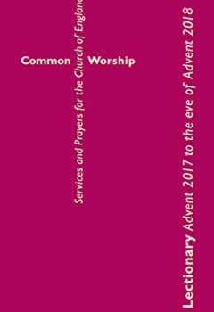 Livres Couvertures de Common Worship Lectionary: Advent 2017 to the Eve of Advent 2018; Standard Format