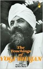 The Teachings of Yogi Bhajan