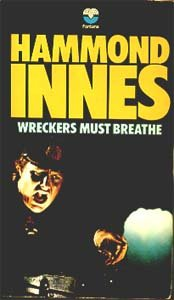 Cover of the early 1970s Fontana paperback edition of Wreckers Must Breathe