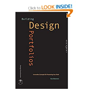Building Design Portfolios: Innovative Concepts for Presenting Your Work (Design Field Guide)