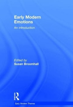 Livres Couvertures de Early Modern Emotions: An Introduction