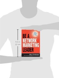 Be a Network Marketing Leader: Build a Community to Build Your Empire