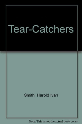 Tear-Catchers