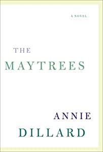 "Cover of ""The Maytrees: A Novel"""