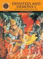 Devotees and Demons - Vol. 1: From the Epics and Mythology of India
