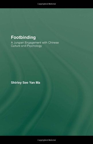 Footbinding: A Jungian Engagement with Chinese Culture and Psychology