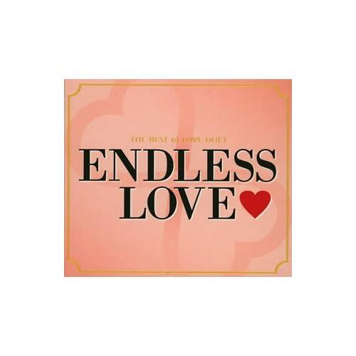 ダイアナロスの「エンドレスラブ」が入っているアルバム エンドレス・ラヴ~ベスト・オブ・ラヴ・デュエット~をAmazonでチェック!
