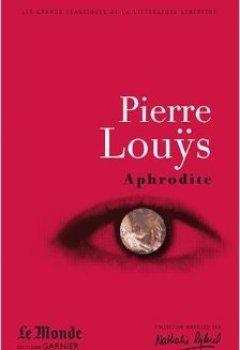 Livres Couvertures de Aphrodite : Moeurs antiques de Pierre Louÿs,Evanghélia Stead,Catriona Seth ( 2 mai 2011 )