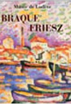 Livres Couvertures de Braque-Friesz : Musée de Lodève 26 juin-30 octobre 2005