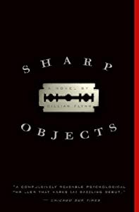 "Cover of ""Sharp Objects"""
