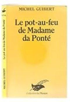 Livres Couvertures de Le Pot Au Feu De Madame Da Ponte