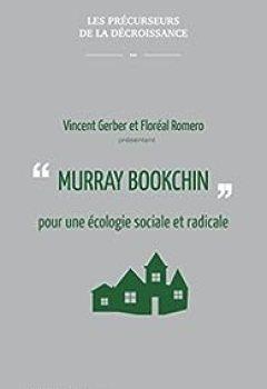 Livres Couvertures de Murray Bookchin Pour Une écologie Sociale Et Radicale