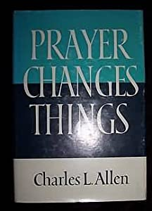 "Cover of ""Prayer Changes Things"""