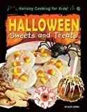 Halloween Sweets and Treats (Holiday Cooking for Kids!)