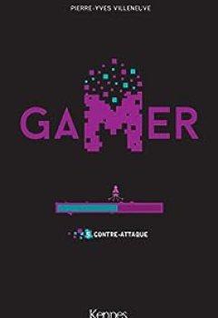 Livres Couvertures de Gamer, Tome 5 : Contre Attaque