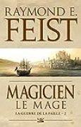 La Guerre de la Faille, Tome 2: Magicien - Le Mage