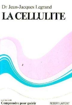 Télécharger CELLULITE-LA- -LAFFONT- PDF eBook En Ligne