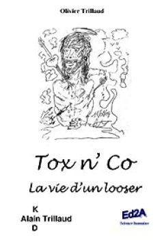 Livres Couvertures de Tox N'Co : La Vie D'un Looser