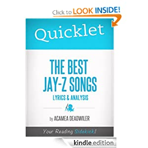 Quicklet on The Best Jay-Z Songs: Lyrics and Analysis
