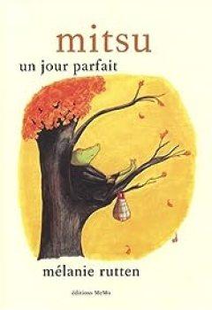 Livres Couvertures de Mitsu : Un Jour Parfait
