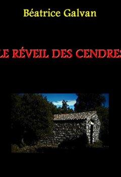 Livres Couvertures de LE RÉVEIL DES CENDRES
