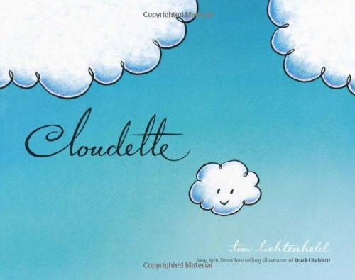 Cloudette by Tom Lichtenheld (Goodreads Author)