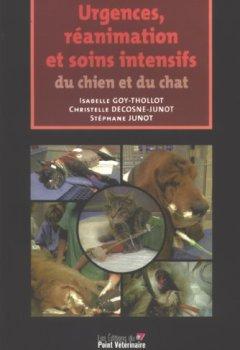 Livres Couvertures de Urgences, réanimation et soins intensifs du chien et du chat