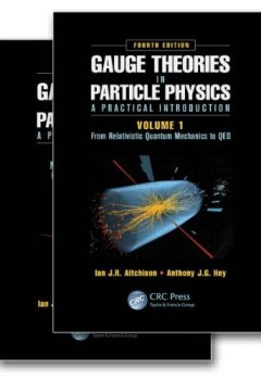 Livres Couvertures de Gauge Theories in Particle Physics: A Practical Introduction, Fourth Edition - 2 Volume set.