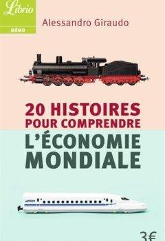 Livres Couvertures de 20 histoires pour comprendre l'économie mondiale