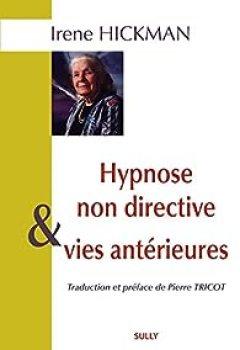 Livres Couvertures de Hypnose Non Directive Et Vies Antérieures