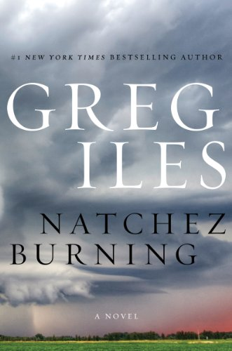 Natchez Burning (Penn Cage Book 4)