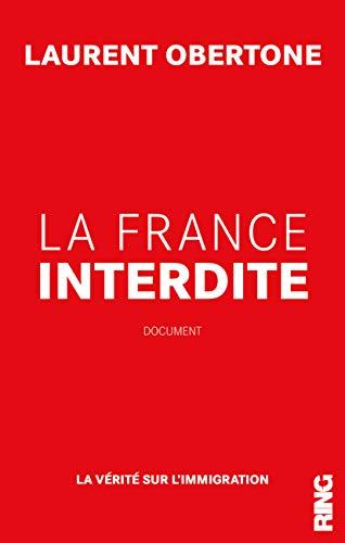 Telecharger La France Interdite de Laurent Obertone