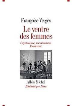 Livres Couvertures de Le Ventre Des Femmes : Capitalisme, Racialisation, Féminisme