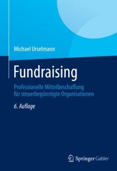 Cover von Fundraising: Professionelle Mittelbeschaffung für steuerbegünstigte Organisationen