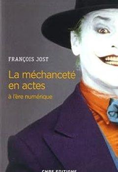 Livres Couvertures de La Méchanceté En Actes à L'ère Numérique