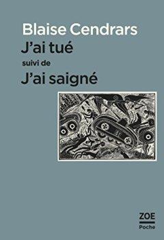 J'ai Tué : Suivi De J'ai Saigné