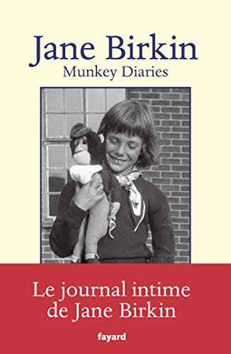 Telecharger Munkey Diaries (1957-1982) de Jane Birkin