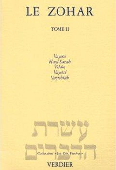 Livres Couvertures de Le Zohar, tome 2 : Vayera - Hayé Sarah - Toldot - Vayetsé - Vayichlah