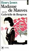 Madame de Mauves suivi de