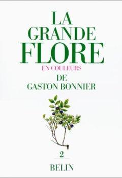 Livres Couvertures de LA GRANDE FLORE EN COULEURS. Volume 2, planches, France, Suisse, Belgique et pays voisins