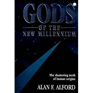 Gods of the New Millennium : Scientific Proof of Flesh & Blood Gods