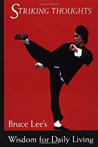 "Cover of ""Striking Thoughts: Bruce Lee's ..."