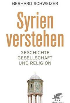 Buchdeckel von Syrien verstehen: Geschichte, Gesellschaft und Religion