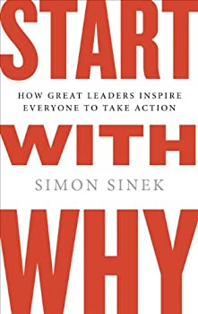 "Cover of ""Start with Why: How Great Leade..."