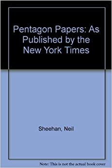 Image result for neil sheehan. the pentagon papers. new york: bantam books (1971).