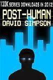 Post-Human (Book 2) (Trans-Human Prequel)