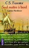 Capitaine Hornblower, tome 3 : Seul maître à bord