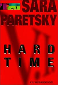 "Cover of ""Hard Time: A V.I. Warshawski No..."